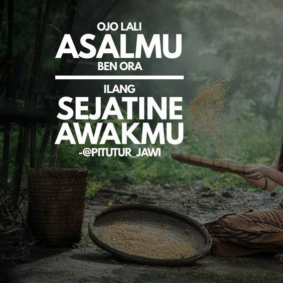 kata kata bijak pejuang cinta bahasa jawa - ojo lali asalmu